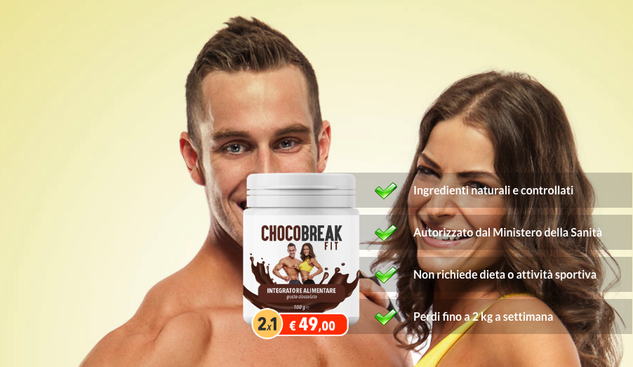 Chocobreak fit funziona