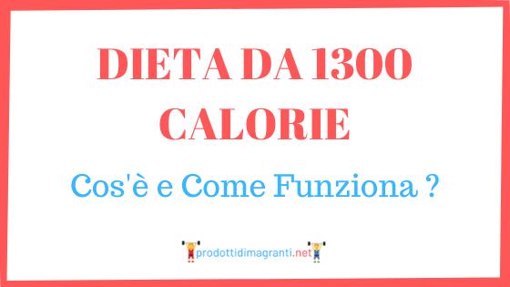 Dieta da 1300 calorie