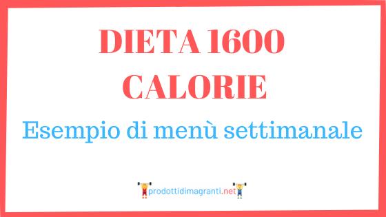 Dieta 1600 calorie
