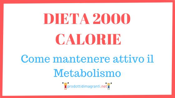 Dieta 2000 calorie